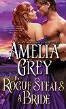 Rogue Steals a Bride (Rogues' Dynasty Book 6)