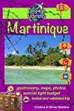 """Martinique: Discover the gorgeous Caribbean """"Flower island"""" with a French touch! (Voyage Experience)"""