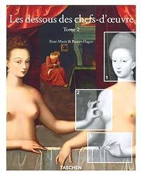 Les Dessous des chefs-d'oeuvre : Tome 2 (Hors Collection)