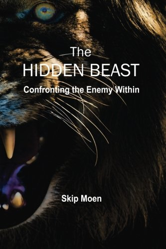 The Hidden Beast: Confronting the Enemy Within