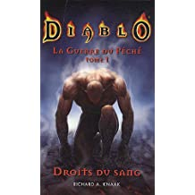 DIABLO, LA GUERRE DU PÉCHÉ T.01 : DROIT DU SANG