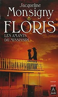 Les Floris : [4] : Les amants du Mississippi, Monsigny, Jacqueline