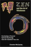 Zen and the Art of Wholeness, Charles McCauley, 0595339204