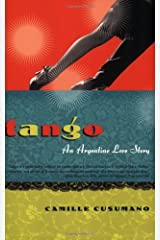 Tango: An Argentine Love Story Paperback