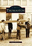 Thomaston, Joseph F. Wassong, 0738513342