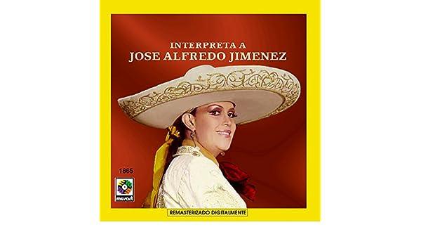 Lucha Villa Interpreta A Jose Alfredo Jimenez de Lucha Villa en Amazon Music - Amazon.es