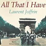 All That I Have | Laurent Joffrin