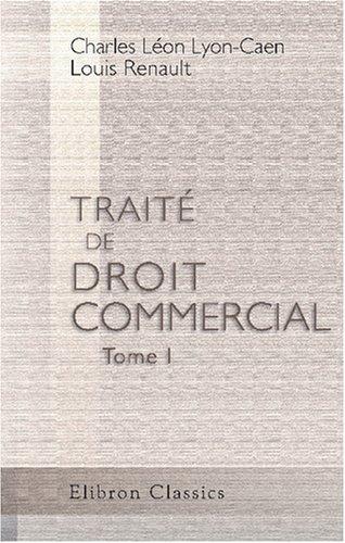 Download Traité de droit commercial: Tome 1 (French Edition) ebook