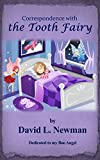 Correspondence with the Tooth Fairy: A Children's Bedtime Story