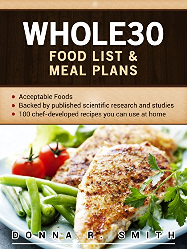 Whole30 Food List & Meal Plans by Donna R.  Smith