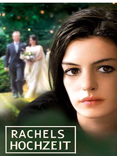 Rachels Hochzeit Film