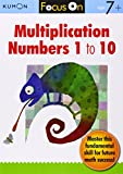 Kumon Focus On Multiplication: Numbers 1-10
