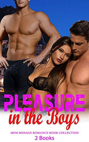 Pleasure in the Boys: MFM Menage Romance Book Collection