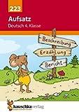 Aufsatz Deutsch 4. Klasse (Deutsch: Aufsatz, Band 223)