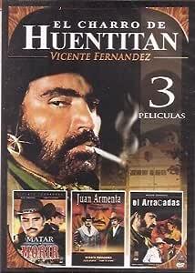 Vicente Fernandez El Charro De Huentitan 3 Pk 3 Peliculas Cine Y Tv