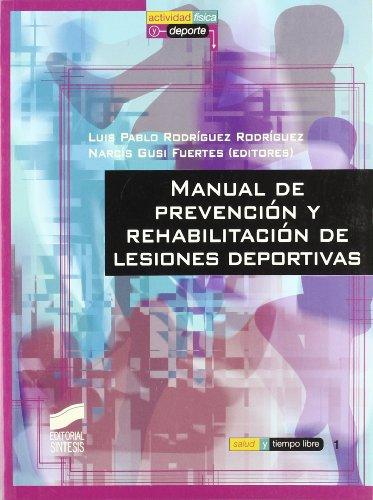 Descargar Libro Manual De Prevención Y Rehabilitación De Lesiones Deportivas Luis Pablo Rodríguez Rodríguez