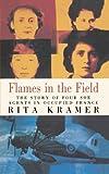Flames in the Field, Rita Kramer, 1453834273