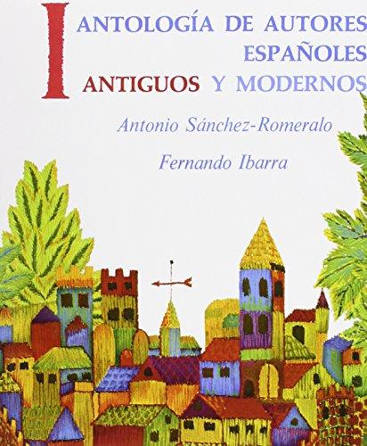 Antologia de Autores Espaoles, Vol II: Antiguos y Modernos