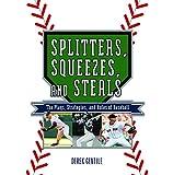 Splitters, Squeezes, and Steals, Derek Gentile, 1579127886