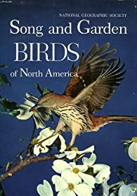 Song and garden birds of North America par Wetmore Alexander