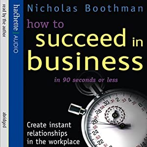 How to Succeed in Business in 90 Seconds or Less Audiobook