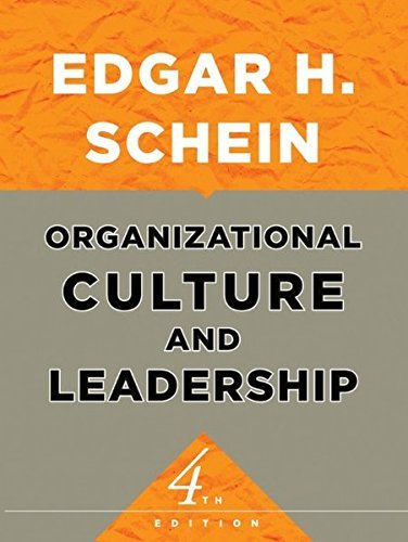 Organizational Culture and Leadership 4th (forth) edition Text Only