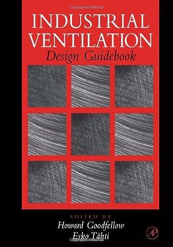 industrial ventilation design guidebook howard d goodfellow esko rh amazon com industrial ventilation design guidebook+free download industrial ventilation design guidebook+free download