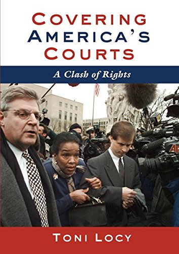 Covering America's Courts: A Clash of Rights by Brand: Peter Lang Publishing