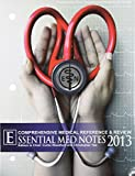 Essential Med Notes 2013, Woodford, Curtis and Yao, Christopher, 0071816704