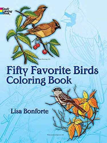 - Fifty Favorite Birds Coloring Book (Dover Nature Coloring Book)