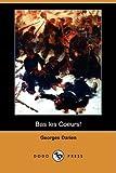 Bas les Coeurs!, Georges Darien, 1409944549