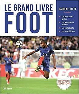 Le Grand Livre Foot 9782732487342 Amazon Com Books