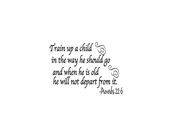 Amazon.com: Train Up Child Word Wall Quote Decal Proverbs 22:6 Vinyl ...