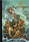 Les contes du Korrigan, Recueil 2 : Les Fleurs d'écume ; La Pierre de Justice par Le Breton