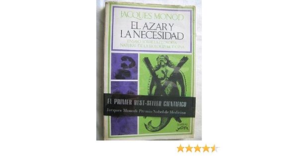 El azar y la necesidad.: Amazon.es: MONOD, JACQUES.: Libros