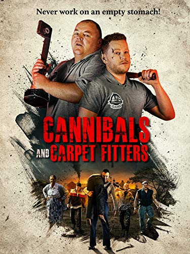 Cannibals and Carpet Fitters -