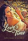 Love's Time (Love's Magic Book 3)