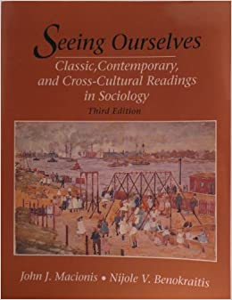 Book Seeing Ourselves: Classic, Contemporary, and Cross-Cultural Readings in Sociology