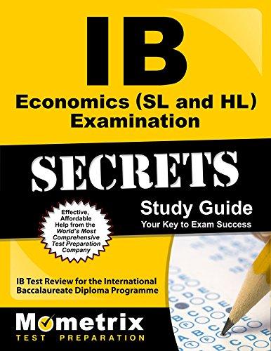 IB Economics (SL and HL) Examination Secrets Study Guide: IB Test Review for the International Baccalaureate Diploma Programme (Secrets (Mometrix))