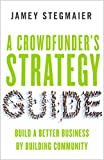 More Than Money       Jamey Stegmaier knows crowdfunding. He's a veteran of seven successful Kickstarter campaigns (and counting) that have raised over $3.2 million, and he's the proprietor of the widely read        Kickstarter Lessons...