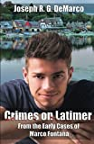 img - for Crimes on Latimer: From the Early Cases of Marco Fontana (The Marco Fontana Mysteries) book / textbook / text book