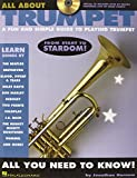 All About Trumpet: A Fun and Simple Guide to Playing Trumpet