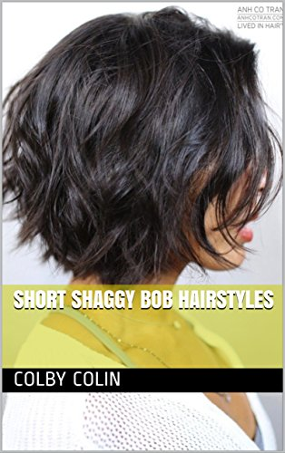 Short Shaggy Bob Hairstyles - Kindle edition by Colby Colin. Health ...