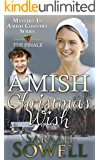 Amish Christmas Wish  (An Amish Romance Story) (Mystery in Amish Country series - Book 4)