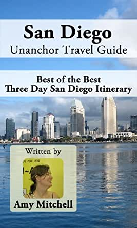 san diego unanchor travel guide best of the best three day san diego itinerary. Black Bedroom Furniture Sets. Home Design Ideas