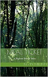 Meal Ticket: A Bigfoot Horror Story