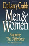 Men and Women, Larry Crabb, 031033831X
