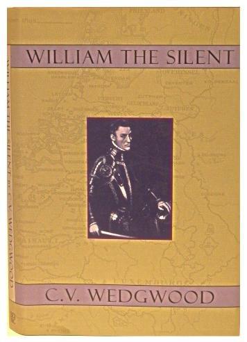 (William the Silent, William of Nassau, Prince of Orange, 1533-1584 )