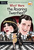 #7: What Were the Roaring Twenties? (What Was?)