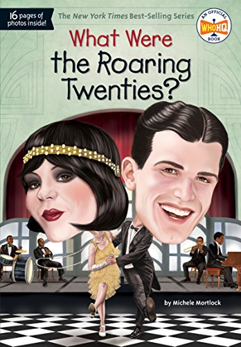 What Were the Roaring Twenties? (What
